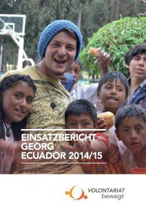 Einsatzbericht Ecuador Georg Volontariat bewegt