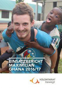 Einsatzbericht Ghana Maximilian Volontariat bewegt